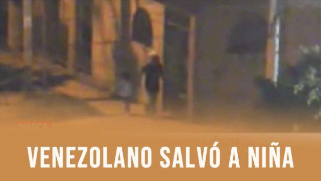 VENEZOLANO SALVA A NIÑA.