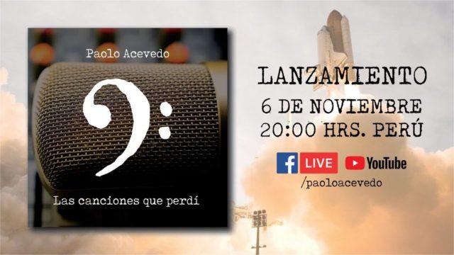 """Paolo Acevedo lanza el Álbum """"Las canciones que perdí"""""""